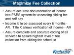 maximize fee collection