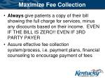 maximize fee collection1
