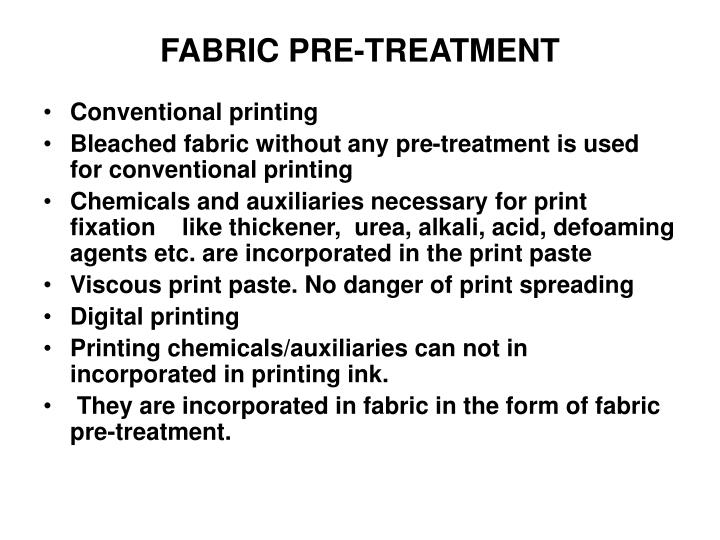 FABRIC PRE-TREATMENT