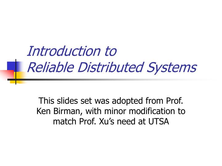 introduction to reliable distributed systems n.