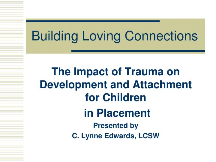 building loving connections