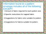 information found on a pattern envelope includes all of the following except