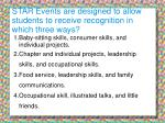 star events are designed to allow students to receive recognition in which three ways