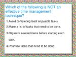 which of the following is not an effective time management technique