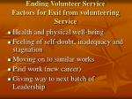 ending volunteer service factors for exit from volunteering service
