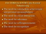 factors for entry into formal volunteering