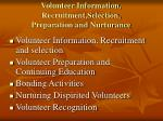 volunteer information recruitment selection preparation and nurturance