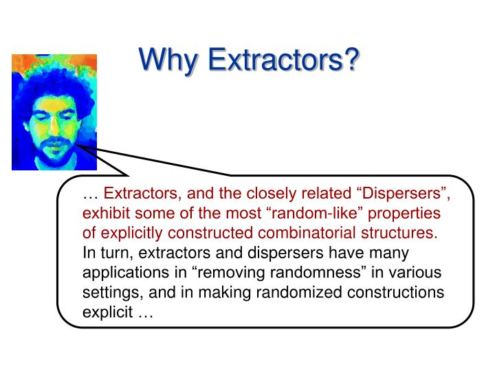 why extractors n.