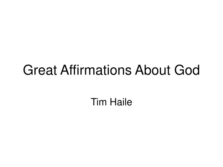 great affirmations about god n.