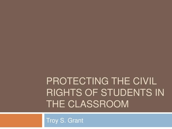 protecting the civil rights of students in the classroom n.