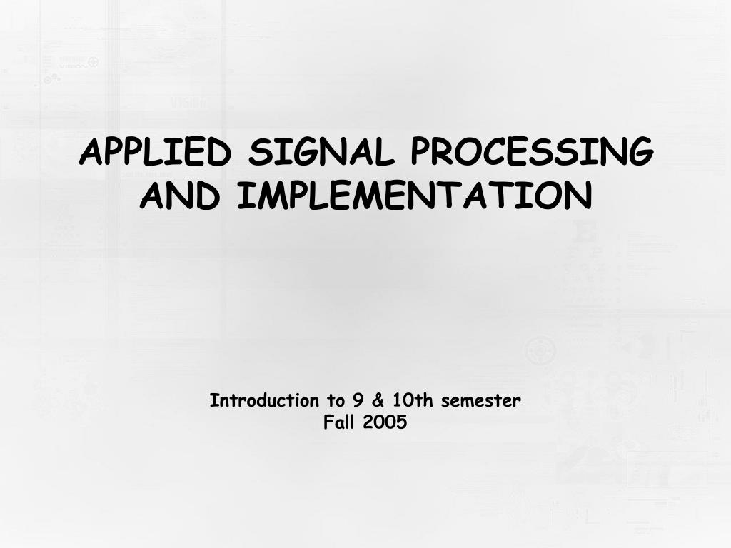 applied signal processing and implementation l.