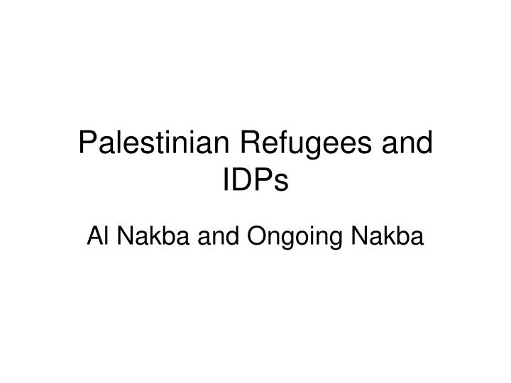 palestinian refugees and idps n.