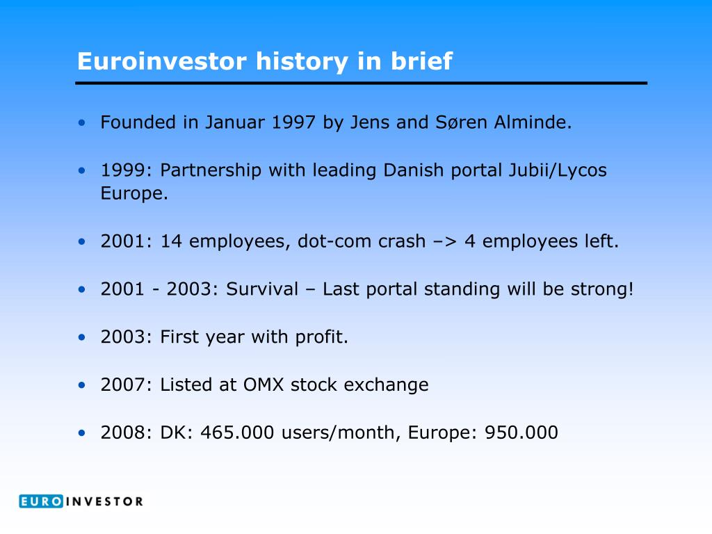Euroinvestor history in brief