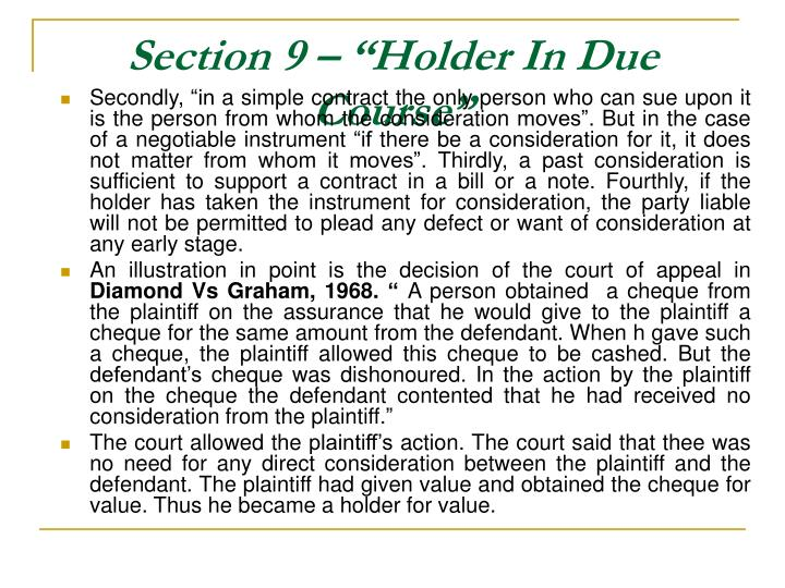 explain holder in due course • the holder in due course may assert her right to payment against any prior indorsers or immediate transferor of the instrument if the instrument is dishonored (not payed) upon presentment liability of transferors or indorsers of a negotiable instrument is discussed separately.