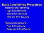 basic conditioning procedures