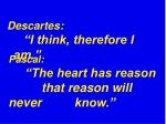 pascal the heart has reason that reason will never know