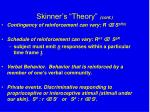 skinner s theory cont