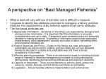 a perspective on best managed fisheries