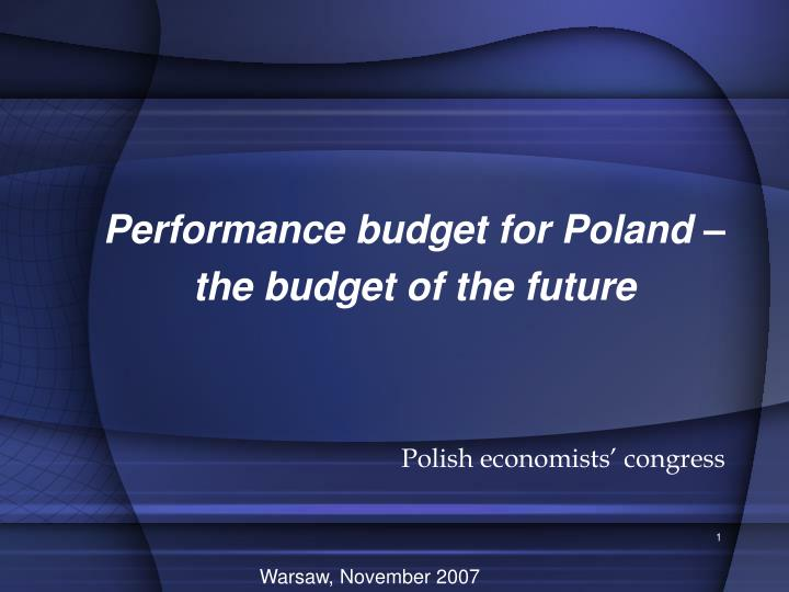 performance budget for poland the budget of the future n.