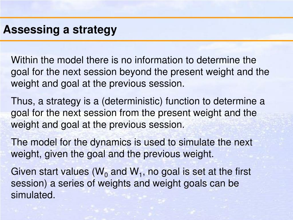 Assessing a strategy