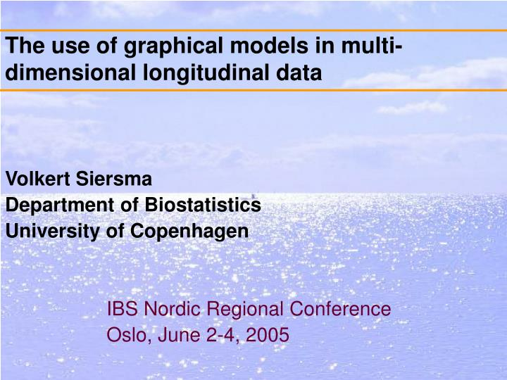 The use of graphical models in multi dimensional longitudinal data