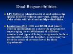 dual responsibilities