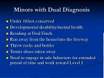 minors with dual diagnosis