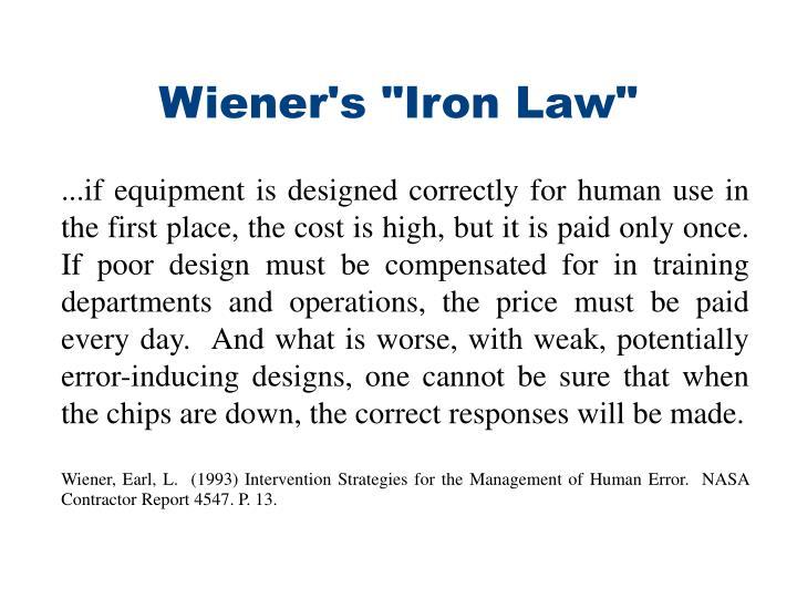 """Wiener's """"Iron Law"""""""