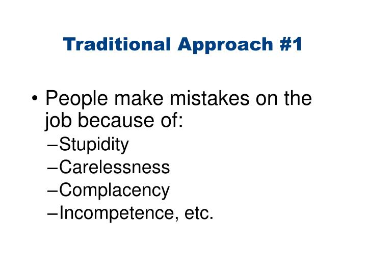 Traditional Approach #1