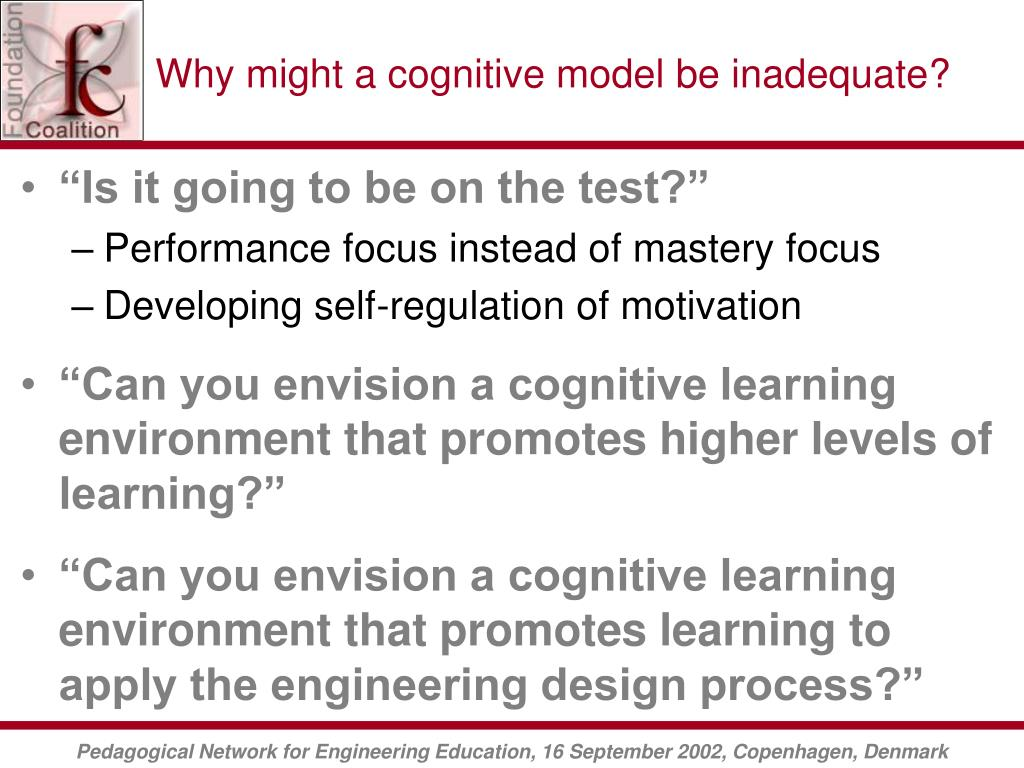 Why might a cognitive model be inadequate?