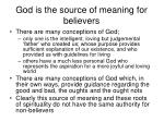 god is the source of meaning for believers