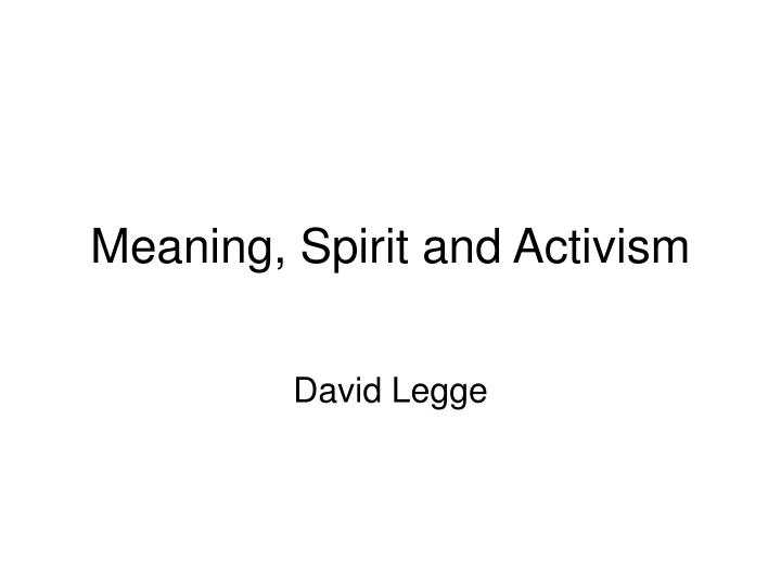 meaning spirit and activism n.