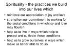 spirituality the practices we build into our lives which