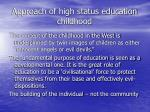approach of high status education childhood