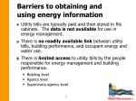 barriers to obtaining and using energy information