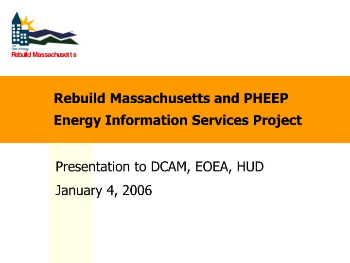 rebuild massachusetts and pheep energy information services project n.