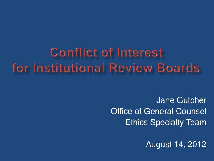 c onflict of i nterest for institutional review boards n.