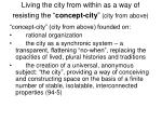 living the city from within as a way of resisting the concept city city from above