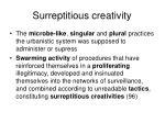 surreptitious creativity