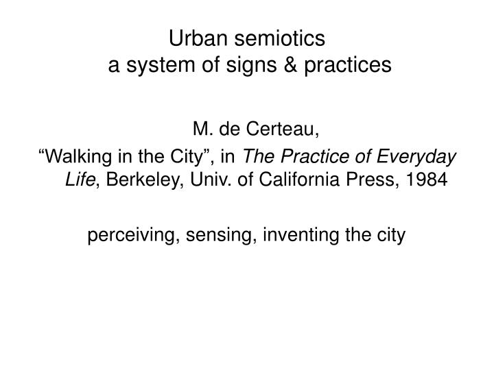 urban semiotics a system of signs practices n.