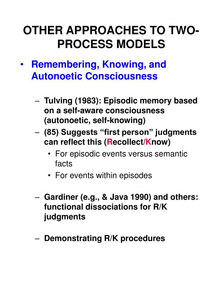 other approaches to two process models n.