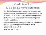credit time for ic 35 38 2 6 home detention