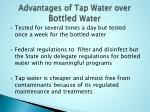 advantages of tap water over bottled water