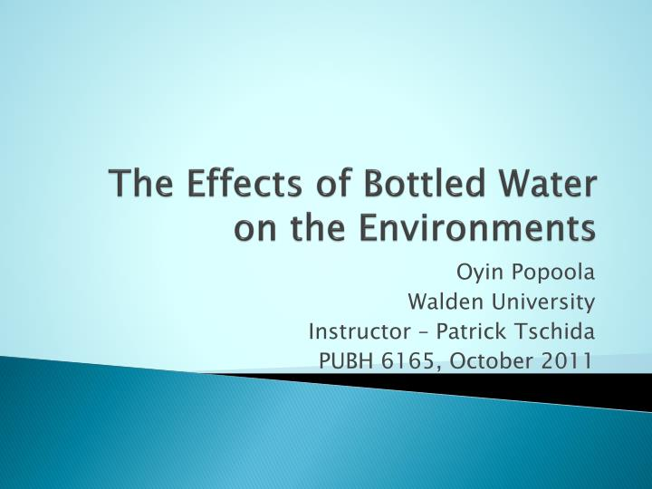 the effects of bottled water on the environments n.