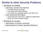 similar to other security problems