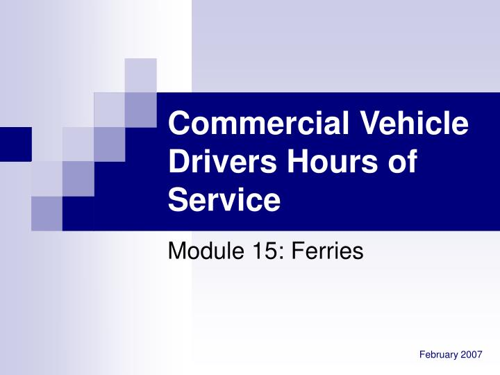 commercial vehicle drivers hours of service n.