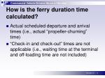 how is the ferry duration time calculated