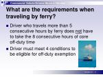 what are the requirements when traveling by ferry