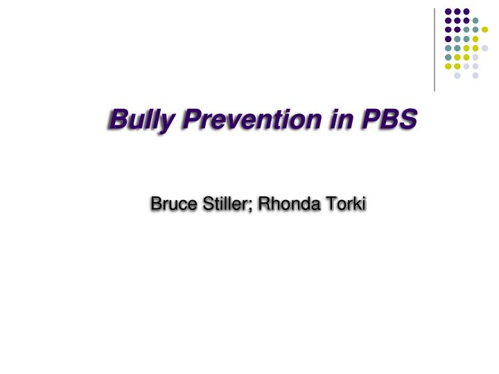 bully prevention in pbs n.