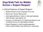 stop walk talk for middle school expect respect